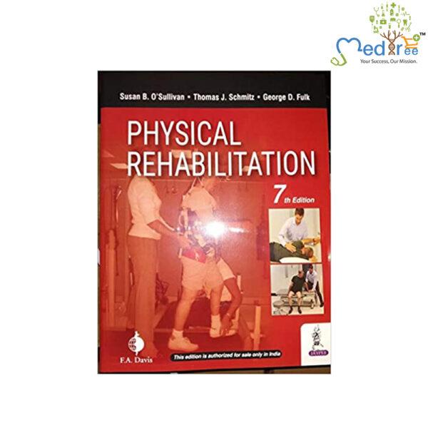 Physical Rehabilitation;7th Edition